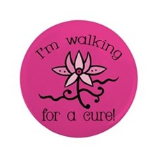 """Walking for a Breast Cancer Cure 3.5"""" Button"""