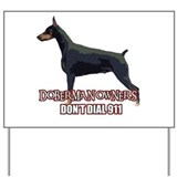 Doberman 911 Yard Signs