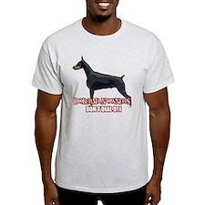 Doberman Owners Don't Dial 91 T-Shirt
