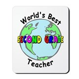 Second Grade Teacher Mousepad
