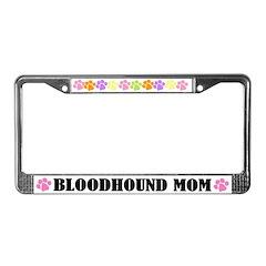 Bloodhound Mom Dog License Frame Gift