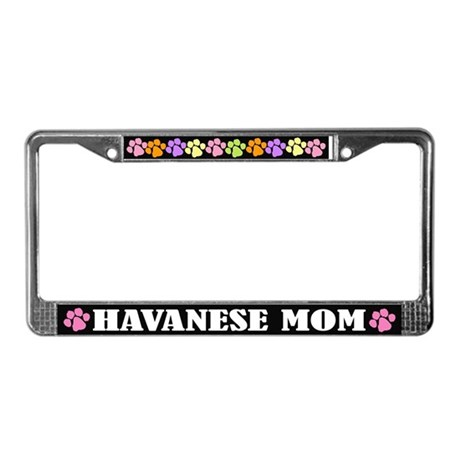 Havanese Mom License Plate Frame Gift