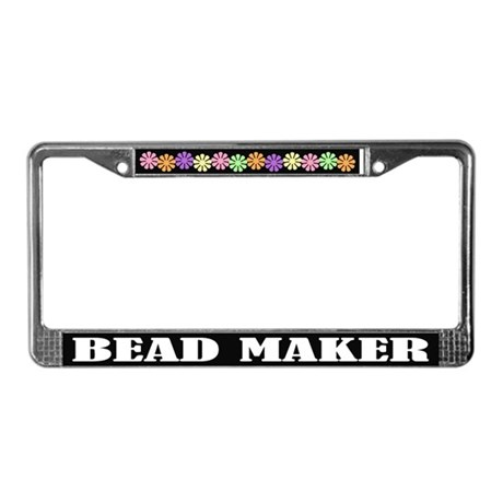 Bead Maker License Plate Frame