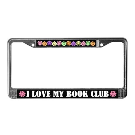 I Love My Book Club License Plate Frame