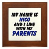 my name is nico and I live with my parents Framed