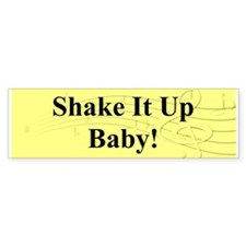 """Shake It Up Baby"" Bumper Sticker (50 pk)"