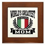 World's Greatest Italian Mom Framed Tile