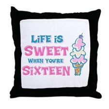 Life's Sweet 16 Throw Pillow