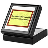 &quot;You Shake My Nerves&quot; Keepsake Box