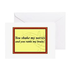 """You Shake My Nerves"" Greeting Card"