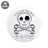 "Train hard 3.5"" Button (10 pack)"