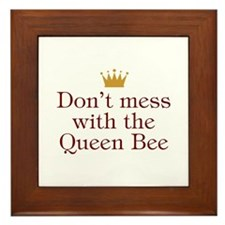 Don't Mess With Queen Bee Framed Tile
