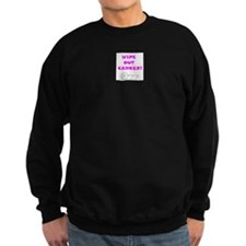 WIPE OUT CANCER Sweatshirt