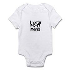 I Watch PG-13 Movies Infant Bodysuit