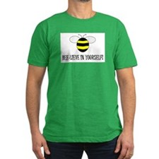 BEE-LIEVE IN YOURSELF! T