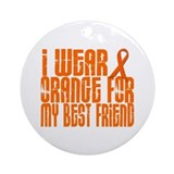 I Wear Orange For My Best Friend 16 Ornament (Roun