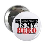 "Lung Cancer Hero Grandpa 2.25"" Button (100 pack)"