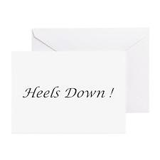 Heels Down !   Greeting Cards (Pk of 10)