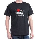 I Love My Total Dweeb Black T-Shirt
