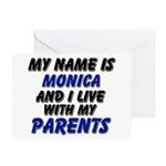 my name is monica and I live with my parents Greet