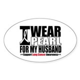 Lung Cancer Husband Oval Decal