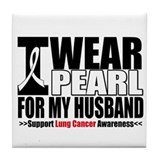 Lung Cancer Husband Tile Coaster