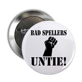 "Bad Spellers 2.25"" Button"