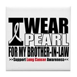 Lung Cancer Brother-in-Law Tile Coaster