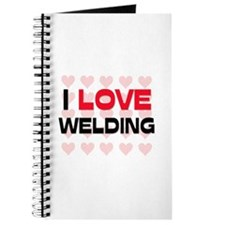 I LOVE WELDING Journal
