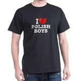 I Love Polish Boys Black T-Shirt