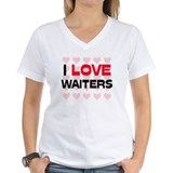 I LOVE WAITERS Shirt