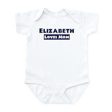 Elizabeth Loves Mom Infant Bodysuit
