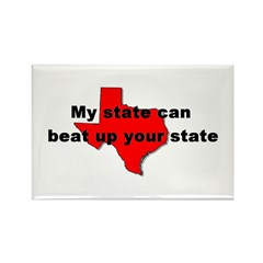 My state can beat up your sta Rectangle Magnet (10