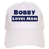 Bobby Loves Mom Baseball Cap