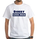 Bobby Loves Mom Shirt