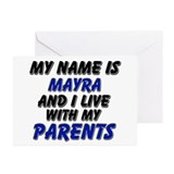 my name is mayra and I live with my parents Greeti