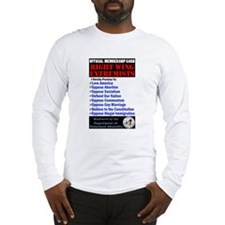Right Wing Extremist Membersh Long Sleeve T-Shirt