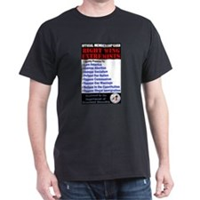 Right Wing Extremist Membersh T-Shirt