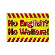 Rectangle Magnet-No English No Welfare