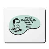 Special Ed Teacher Voice Mousepad