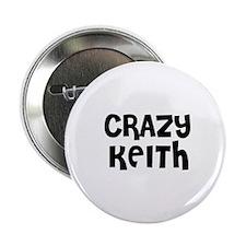 CRAZY KEITH Button