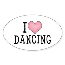I Love Dancing Oval Decal