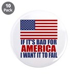 """I want it to fail 3.5"""" Button (10 pack)"""