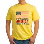 I want it to fail Yellow T-Shirt