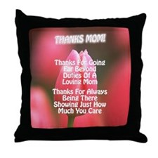 Thanks Mom Far Poem Throw Pillow