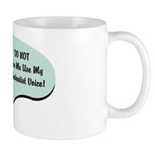 Orthodontist Voice Mug