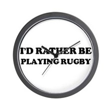 Rather be Playing Rugby Wall Clock