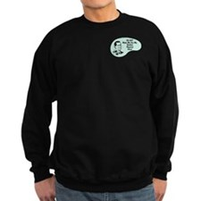 Nuclear Physicist Voice Sweatshirt