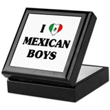 I Love Mexican Boys Keepsake Box