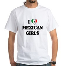 I Love Mexican Girls Shirt